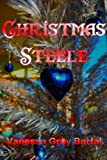 img - for Christmas Steele (A Lacy Steele Mystery, Christmas Novella) book / textbook / text book
