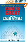 Good to Great and the Social Sectors:...