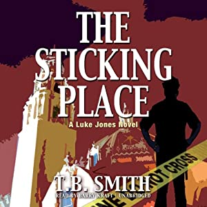 The Sticking Place | [T. B. Smith]