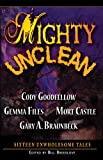 Mighty Unclean (0977968642) by Cody Goodfellow