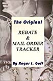img - for The Original Rebate & Mail Order Tracker book / textbook / text book
