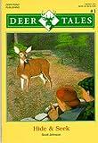 Hide & Seek (Deer Tales Series, No. 1) (1887251103) by Johnson, Karen