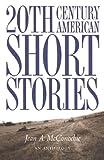 An anthology of twentieth century  American short stories