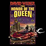 The Honor of the Queen: Honor Harrington, Book 2 | David Weber