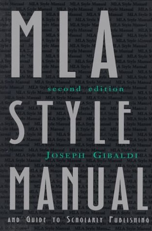 MLA Style Manual and Guide to Scholarly Publishing, 2nd Edition, Gibaldi,Joseph/ Lindenberger,Herbert