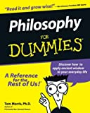 Philosophy For Dummies (For Dummies (Computer/Tech))