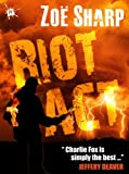 img - for RIOT ACT: Charlie Fox book two (the Charlie Fox crime thriller series) book / textbook / text book
