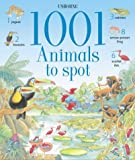 1001 Animals to Spot (Usborne 1001 Things to Spot) Gillian Doherty