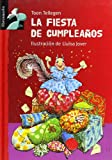 img - for La fiesta de cumpleanos (Librosaurio) (Spanish Edition) book / textbook / text book