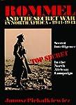 ROMMEL & THE SECRET WAR IN NORTH AFRI...