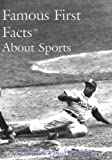 img - for Famous First Facts About Sports book / textbook / text book