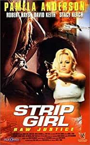Strip girl raw justice [VHS]