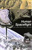img - for LSC Human Spaceflight with Website (Space Technology) book / textbook / text book