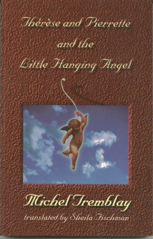 Image for Therese and Pierette and the Little Hanging Angel