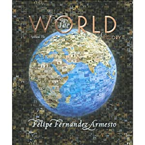 VangoNotes for The World: A History, 1/e, Vol. 2 | [Felipe Fernandez-Armesto]