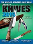 Knives 2015: The World's Greatest Kni...