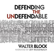 Defending the Undefendable | [Walter Block]