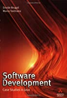 Software Development: Case Studies in Java Front Cover