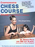Comprehensive Chess Course: Volume I: Learn Chess in 12 Lessons (Comprehensive Chess Course Series)
