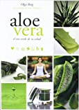 img - for Aloe Vera. El oro verde de su salud (Spanish Edition) book / textbook / text book