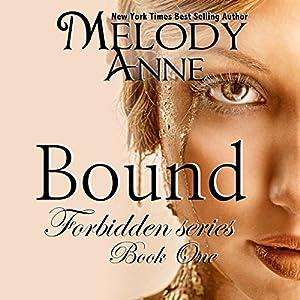 Bound (Forbidden Series) (Volume 1) Hörbuch