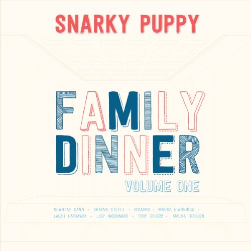 Snarky Puppy-Family Dinner Volume One-CD-FLAC-2013-JLM Download