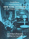 Photographs of New York Interiors at the Turn of the Century (Dover Architecture)