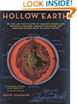 Hollow Earth: The Long and Curious Hi...
