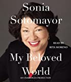by Sotomayor, Sonia My Beloved World (2013) Audio CD