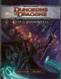 Keep on the Shadowfell: An Adventure for Characters of 1st - 3rd Level (Dungeons & Dragons)(Bruce Cordell/Mike Mearls)