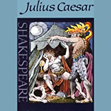 Julius Caesar (Unabridged) Performance by William Shakespeare Narrated by  full cast