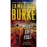 Feast Day of Fools: A Novel (Hackberry Holland Book 3) ~ James Lee Burke