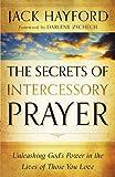 Secrets of Intercessory Prayer, The