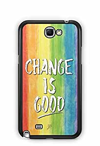YuBingo Change is Good Designer Mobile Case Back Cover for Samsung Galaxy Note 2