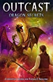 Dragon Secrets (Outcast) (0689873026) by Golden, Christopher