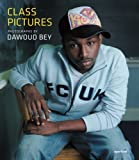 Dawoud Bey: Class Pictures [Hardcover]