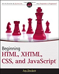 Beginning HTML, XHTML, CSS, and JavaScript (Wrox Programmer to Programmer) by Duckett, Jon published by John Wiley & Sons (2009)