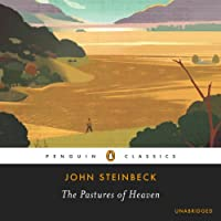 The Pastures of Heaven (       UNABRIDGED) by John Steinbeck Narrated by Sean Runnette