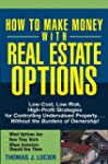 How to Make Money With Real Estate Op...