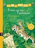 Erst ich ein St�ck, dann du - Timmi und der Tigertempel: Band 16 (Erst ich ein St�ck ... (Das Original))