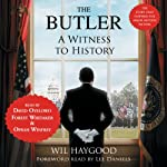 The Butler: A Witness to History | Wil Haygood