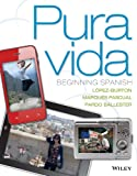img - for Pura vida: Beginning Spanish with accompanying Audio 1e + WileyPLUS Registration Card (Wiley Plus Products) book / textbook / text book
