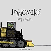Dynomike: Happy Shoes: (begginer Books, Funny Rhyme Books And Illustration Books, Ages 3 - 8)