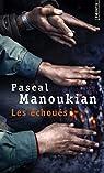 Les échoués par Manoukian