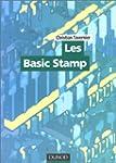 Les Basic Stamp (+ CD-Rom)