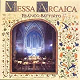 Messa Arcaicadi Franco Battiato