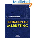 Initiation au marketing : Les concepts-clés
