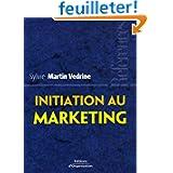 Initiation au marketing : Les concepts-clés