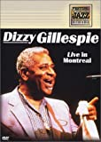 Dizzy Gillespie - Live in Montreal (Montreal Jazz Festival)
