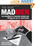 The Real Mad Men: The Renegades of Ma...